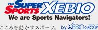 こころ動かすスポーツ。SUPER SPORTS XEBIO